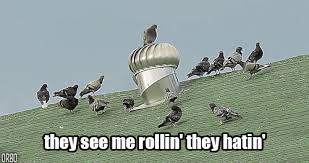 They See Me Rollin They Hatin Meme - they see me rollin gif tumblr