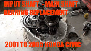 how to replace input shaft bearing main shaft bearing bearing on