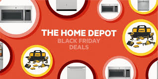 home depot black friday kitchen cabinets home depot black friday 2020 deals save on appliances and tools