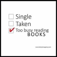 Single Taken Meme - i am engaged to my bookshelf for the next five years at least
