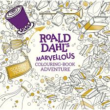 Roald Dahl S Marvellous Colouring Book Adventure Hobbycraft Colouring Book