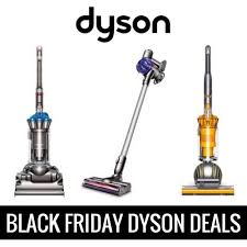 best black friday dyson deals cyber monday sales 2017