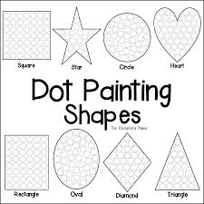 shapes dot painting free printable the resourceful mama