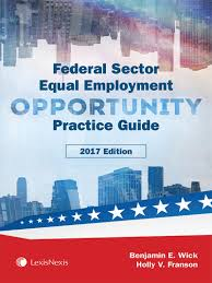 lexisnexis reed elsevier federal sector equal employment opportunity practice guide