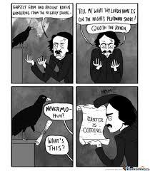 Edgar Allen Poe Meme - edgar allan poe comic meme mne vse pohuj