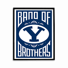 Byu by Byu Cougars Band Of Brothers Poster Brigham Young
