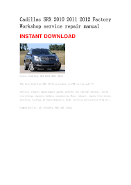 cadillac srx 2010 2011 2012 repair manual
