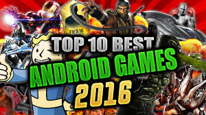 top ten android top 10 best hd android high graphics