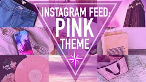 girly images for background instagram feed goals pink theme youtube