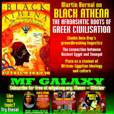 martin bernal on black athena the afroasiatic roots of greek