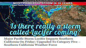 California Weather Map Is There Really A Storm Called Lucifer Coming To Southern