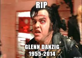 Glenn Meme - glenn danzig dead meme on imgur