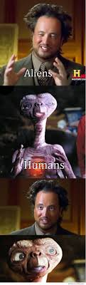 Et Meme - aliens humans weknowmemes