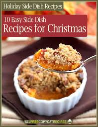christmas sides recipes side dish recipes 10 easy side dishes for christmas free