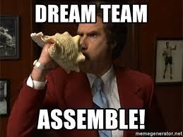 Team Memes - dream team assemble anchor man conch meme generator