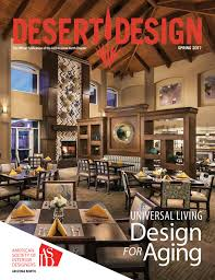 Home Design Contents Restoration North Hollywood Ca Desert Design Magazine Spring 2017 By Arizona North Chapter Of