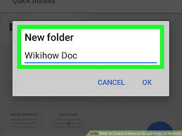 create folder on android how to create folders in drive on android 5 steps