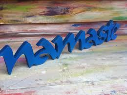 Namaste Home Decor Wood Sign Word Namaste Wood Script Home Decor Yoga Pilates