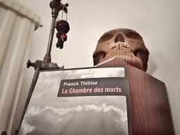 la chambre des morts franck thilliez franck thilliez archives livrepoche fr