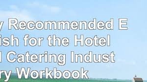 Read Highly Recommended English For The Hotel And Catering