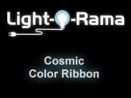 cosmic color ribbon cosmic color ribbon by light o rama