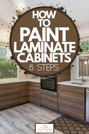 can white laminate cabinets be painted how to paint laminate cabinets 8 steps home decor bliss