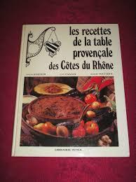 livre de cuisine ancien ancien livre de cuisine les recettes de la table provençale des