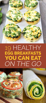 cuisine vite fait 19 easy egg breakfasts you can eat on the go easy egg breakfast