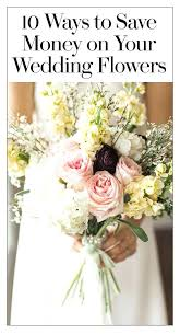 wedding flowers on a budget budget wedding bouquets flowers ideas about on cheap