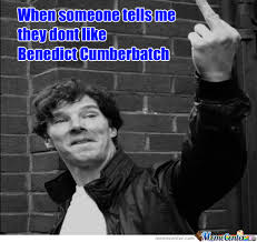 Cumberbatch Meme - praise benedict cumberbatch praise him by theangelsarecrying meme