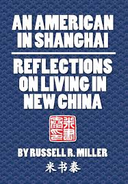 an american in shanghai reflections on living in new china