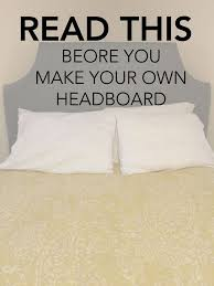 how to make your own headboard best 25 make your own headboard