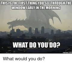 What Would You Do Meme - 25 best memes about what do you do meme what do you do memes