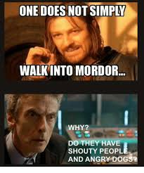 Mordor Meme Generator - 25 best memes about one does not simply meme generator one