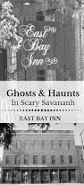 42 best savannah haunted hotels images on pinterest savannah