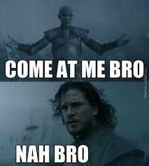 White Walker Meme - white walker vs jon snow by momen62 meme center