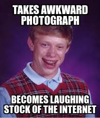 Laughing Memes - bad luck brian takes awkward photograph becomes laughing stock