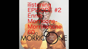30 rock thanksgiving episode ennio morricone morricone 60 review ilistening podcast episode