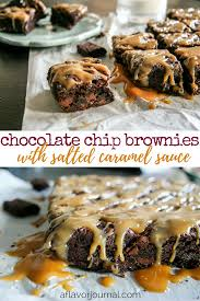 chocolate chip brownies with salted caramel sauce a flavor journal