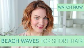 hair styles for no chin how to get beach waves for short hair