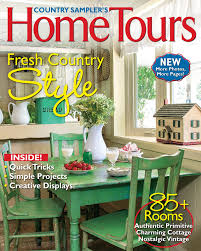 country home and interiors magazine country sampler country sampler u0027s home tour edition 2015