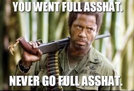 Ass Hat Meme - memes for asshat memes pics 2018