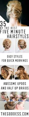 quick and easy hairstyles for running 35 best 5 minute hairstyles the goddess