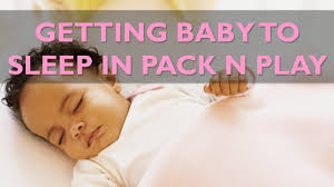 Moving Baby To Crib by Tips On Getting Baby To Sleep In Pack U0026 Play Cloudmom Youtube