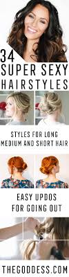 easy sexy updos for shoulder length hair 34 super sexy hairstyles the goddess