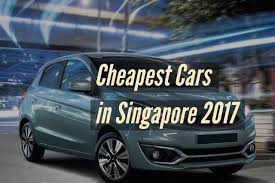 compact cars cars in 2017 these are 5 cheapest cars you can buy in singapore