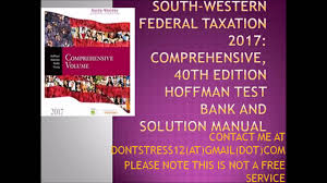 south western federal taxation 2017 comprehensive 40th hoffman