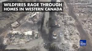 Wildfire Bc Tracker by Watch Drone Footage Shows Horrific Fire Damage The Weather Channel