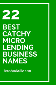 23 best catchy micro lending business names catchy slogans