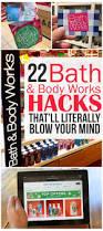 16 secrets for shopping at 22 bath u0026 body works hacks that u0027ll blow your mind bath body